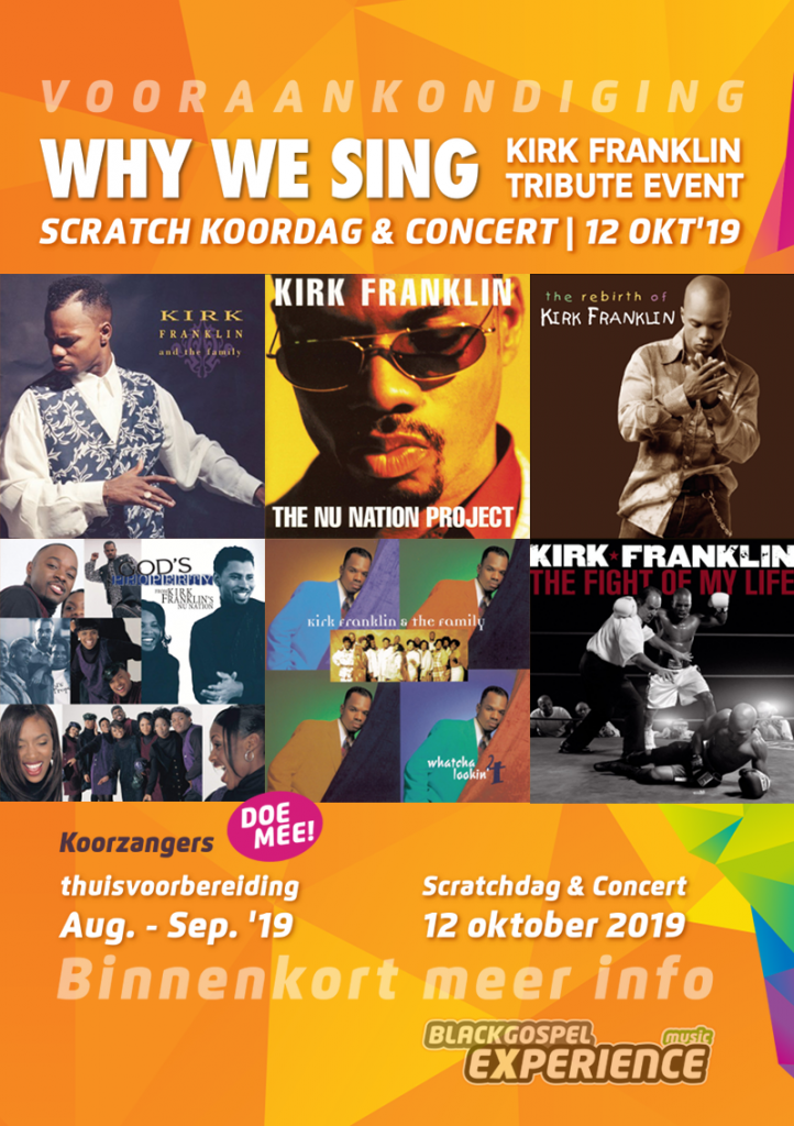 Why We Sing '19 | Kirk Franklin Scratch Koordag & Concert
